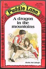 A Dragon in the Mountains (Puddle Lane Stage 5 Book 2)