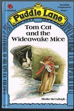 Tom Cat and the Wideawake Mice (Puddle Lane Stage 1 Book 13)