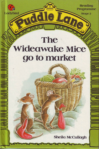 The Wideawake Mice Go to Market (Puddle Lane Series 2 Book 8)