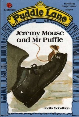 Jeremy Mouse and Mr. Puffle (Puddle Lane Stage 1 Book 14)