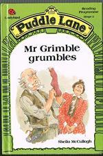 Mr. Grimble Grumbles (Puddle Lane Series 2 Book 12)