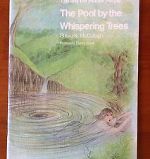 The Pool By the Whispering Trees (Tim and the Hidden People Book C1)