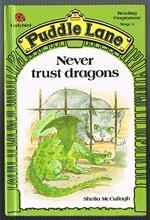 Never Trust Dragons (Puddle Lane Series 2 Book 7)