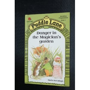Danger in the Magician's Garden (Puddle Lane Series 2 Book 15)