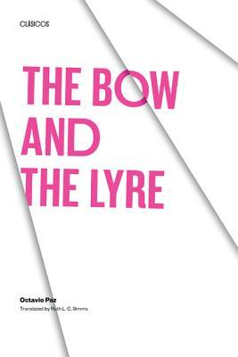The Bow and the Lyre: The Poem, the Poetic Revelation, Poetry and History