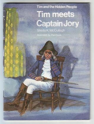 Tim Meets Captain Jory (Tim and the Hidden People Book A3)