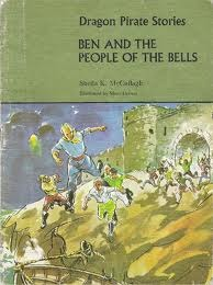 Ben and the People of the Bells (Dragon Pirate Stories C1)