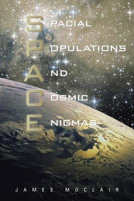 S.P.A.C.E: Spacial Populations and Cosmic Enigmas