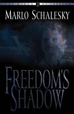 Freedoms Shadow(Winds of Freedom 2)