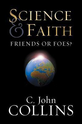 Science & Faith: Friends or Foes?