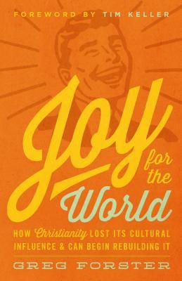 Joy for the World by Greg Forster