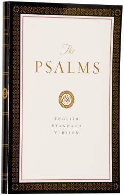 Holy Bible: English Standard Version - The Psalms, ESV
