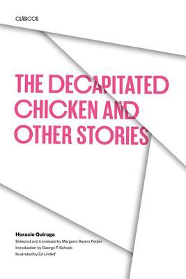 http://www.goodreads.com/book/show/1292871.The_Decapitated_Chicken_and_Other_Stories