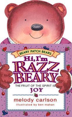 Hi, I'm Razzbeary: The Fruit of the Spirit is Joy