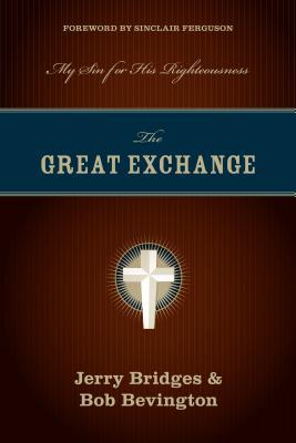 The Great Exchange by Jerry Bridges