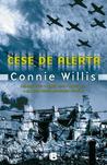 Cese de alerta by Connie Willis