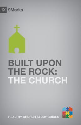Built Upon the Rock: The Church (ePUB)