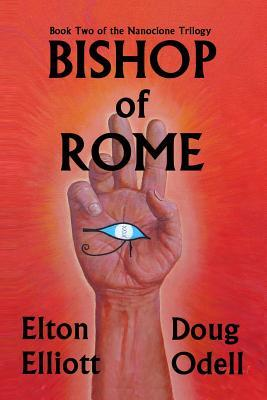 bishop-of-rome-the-second-book-of-the-nanoclone-trilogy