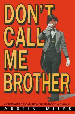 Don't Call Me Brother