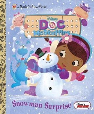Snowman Surprise (Disney Junior: Doc McStuffins) por Andrea Posner-Sanchez, Golden Books