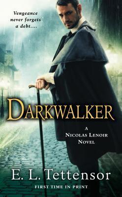 Darkwalker (Nicolas Lenoir, #1)