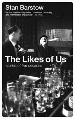 The Likes Of Us by Stan Barstow