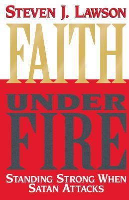 Faith Under Fire: Standing Strong When Satan Attacks