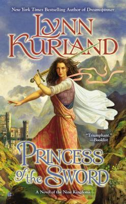 Ebook Princess of the Sword by Lynn Kurland TXT!