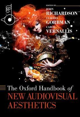 The Oxford Handbook of New Audiovisual Aesthetics