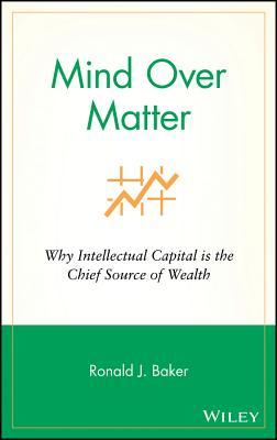 mind-over-matter-why-intellectual-capital-is-the-chief-source-of-wealth