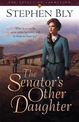 The Senator's Other Daughter 978-1581342369 MOBI PDF por Stephen Bly