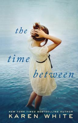 Ebook The Time Between by Karen   White DOC!