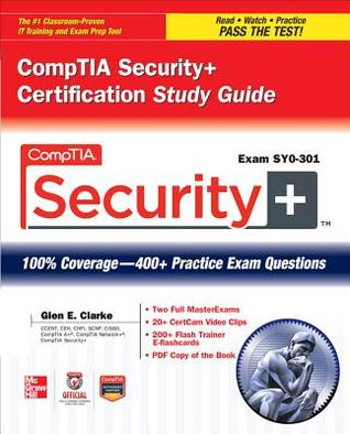 CompTIA Security+ Certification Study Guide (Exam SY0-301) (Official CompTIA Guide)