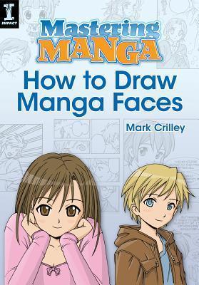 Mastering Manga, How to Draw Manga Faces