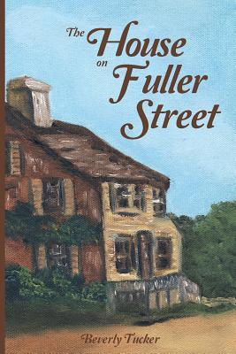 The House on Fuller Street