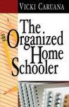 The Organized Home Schooler