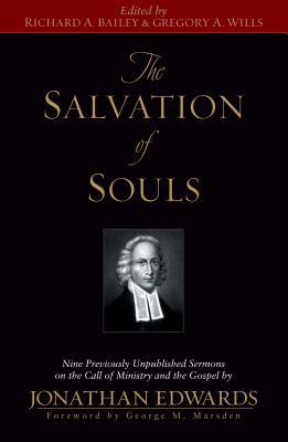 The Salvation of Souls: Nine Previously Unpublished Sermons on the Call of Ministry and the Gospel by Jonathan Edwards (ePUB)