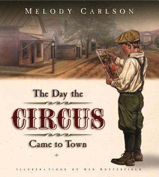 The Day the Circus Came to Town