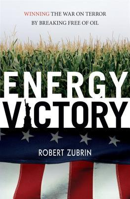 Energy Victory by Robert Zubrin