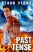Past Tense by Ethan Stone
