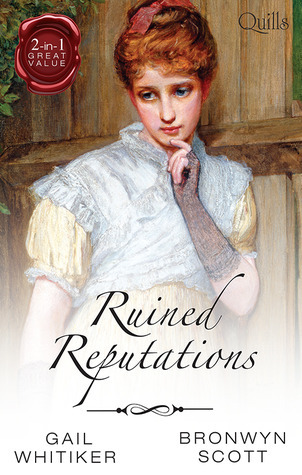 Ruined Reputations: No Role For A Gentleman/A Lady Risks All
