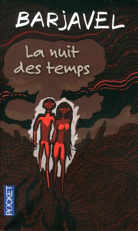 Ebook La Nuit des temps by René Barjavel TXT!