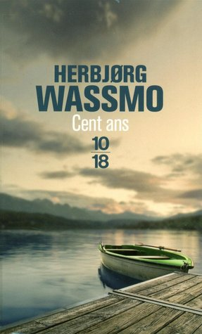Cent ans by Herbjørg Wassmo