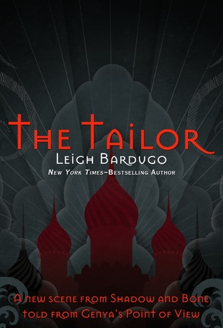 The Tailor (The Shadow and Bone Trilogy, #1.5)