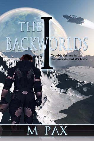 The Backworlds by M. Pax