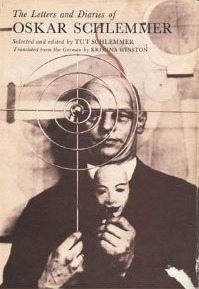 The Letters and Diaries of Oskar Schlemmer