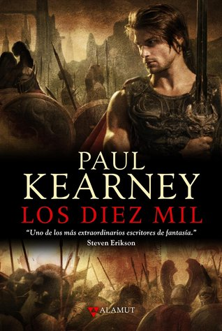 Ebook Los Diez Mil by Paul Kearney PDF!