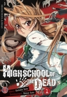 Highschool of the Dead, Band 1