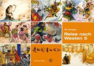 Reise nach Westen 5 (Reise nach Westen, #5)