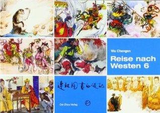 Reise nach Westen 6 (Reise nach Westen, #6)